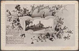 Birthday Greeting To My Dear Wife, C.1910s - Postcard - Birthday