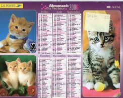 ALMANACH  DU FACTEUR  2006  EDITION   LAVIGNE   CHATS CHIENS - Calendars