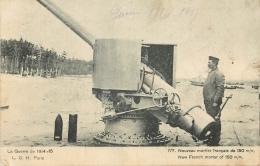 CP GUERRE 1914-15 NOUVEAU MORTIER FRANCAIS DE 150 M/M - Guerre 1914-18