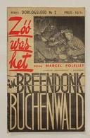#20132[Boek] Zóó Was Het In Breendonk En In Buchenwald / Marcel Polfliet. - Antwerpen : Ontwikkeling, 1945 (Antwerpen : - Guerre 1939-45