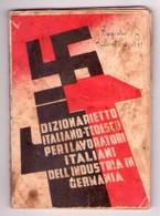 Dizionarietto Italiano-tedesco Per I Lavoratori Italiani Dell'industria In Germania. Anno XIX - Dizionari