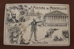 MEETING DE MONTPELLIER (34) - 9 JUIN 1907 - NOUS IRONS A PARIS - Montpellier