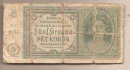 Boemia & Moravia - Banconota Circolata Da 5 Corone P-4a - 1940 - [12] Colonies & Foreign Banks