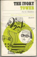 P § R CHOLAKIAN The Ivory Tower (en Anglais) Life In A Small American College - Livres, BD, Revues