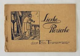 #20134[Boek] Lierke-plezierke Lier Felix Timmermans Van Peborgh Verstraeten De Heyderstraat Jubileum Stoet - Livres, BD, Revues
