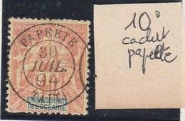 Océanie - Yvert N° 10 Oblitéré Beau Cachet Papeete Taiti 30/7/1894 - 2 Scan - Océanie (Établissement De L') (1892-1958)