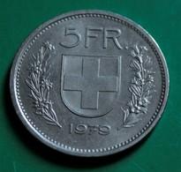 5 Francs Suisse 1979 Bon état - Suisse