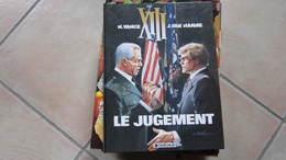 EO XIII  T12 LE JUGEMENT      VAN HAMME VANCE - XIII