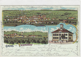 Gruss Aus Thundorf - Mehrbildlitho - 1902       (P-132-41224) - TG Thurgovia