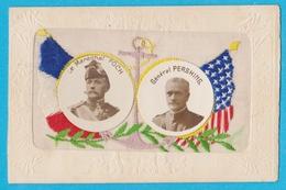 Carte Brodée Militaria Maréchal Foch Et Général Pershing - Brodées
