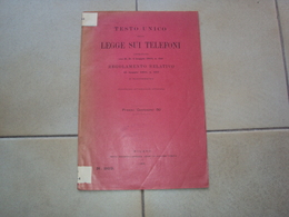 LIBRETTO LA LEGGE SUI TELEFONI TELEFONIA TESTO UNICO MILANO 1903 - Books, Magazines, Comics