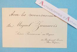 CDV Miguel ZAMACOIS - Romancier Poète Journaliste Né LOUVECIENNES - Soirée Parisiennes Figaro Carte De Visite Autographe - Autographes