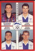 - Image Panini. FOOT 1995. DUNKERQUE. Image De 4 Joueurs. N° 339 - - Panini