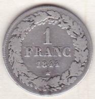 BELGIQUE. 1 FRANC 1844. LEOPOLD PREMIER. ARGENT - 1831-1865: Léopold I