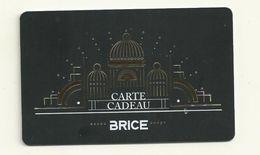 CARTE CADEAU  BRICE - Gift Cards