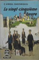 """La Vingt-Cinquième Heure""-Virgil GHEORGHIU- Livre De Poche 1970--BE/TBE - Bücher, Zeitschriften, Comics"