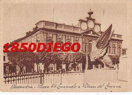 ALESSANDRIA - PIAZZA VITT. EMANUELE E PALAZZO COMUNALE F/GRANDE VIAGGIATA 1942 - Alessandria