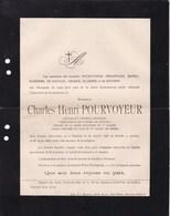 TOURNAI ANVERS Charles-Henri POURVOYEUR Lieutenant Général Retraité 1827-1898 PHILIPPART MONDO De QUEBEDO - Décès