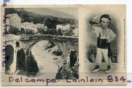 - AMELIE-les-BAINS - Vieux Pont,  Type De Jeune Catalan, 2 Vues, écrite, 1903, Peu Courante, TBE, Scans. - Frankreich