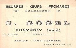 Carte De Visite Ancienne Beurre Oeufs Fromages Salaisons C Gogel Chambray Eure - Cartes De Visite