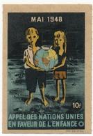 FRANCE - Vignette Mai 1948 - Appel Des Nations Unies En Faveur De L'Enfance - 10f - Erinnophilie
