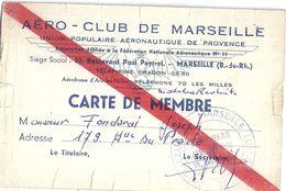 AERO-CLUB DE MARSEILLE -UNION POPULAIRE AERONAUTIQUE DE PROVENCE-CARTE DE MEMBRE  1957 - Unclassified