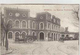 BRESCIA - La Stazione Ferroviaria - Italia
