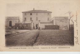 CPA -MARSEILLE - 15° CORPS ARMÉE - 15° SECTION - CASERNE DU ROUET - C. PESTRE - Casernas