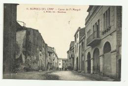BORGES DEL CAMP - CARRER DE PI MARGALL - RETRO TIMBRO UFFICIO POSTALE SPECIALE 1939 - VIAGGIATA FP - Tarragona
