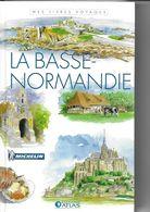 ATLAS-MICHELIN  LA BASSE-NORMANDIE - Géographie