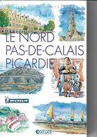 ATLAS-MICHELIN  LE NORD PAS-DE-CALAIS PICARDIE - Géographie
