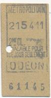FRANCE - Ticket METROPOLITAIN 2eme Classe - ODEON - Métro