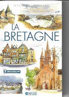 ATLAS-MICHELIN  LA BRETAGNE - Géographie