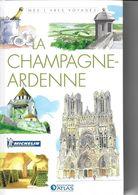 ATLAS-MICHELIN  LA CHAMPAGNE-ARDENNE - Géographie