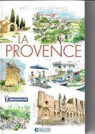 ATLAS-MICHELIN  LA PROVENCE - Géographie