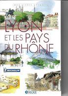 ATLAS-MICHELIN LYON ET LES PAYS DU RHÔNE - Géographie