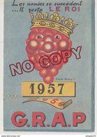 Au Plus Rapide Calendrier Publicitaire Vin Alcool GRAP 1957 - Calendriers