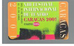 VENEZUELA -    2001 F.I.T. FESTIVAL INTERN. THEATRE                             -  USED  -  RIF. 10454 - Venezuela