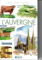 ATLAS-MICHELIN  L'AUVERGNE - Géographie
