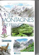 ATLAS-MICHELIN  LES MONTAGNES DE FRANCE - Géographie