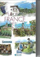 ATLAS-MICHELIN  LA FRANCE DES VIGNOBLES - Géographie