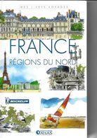 ATLAS-MICHELIN  LA FRANCE REGIONS DU NORD - Géographie