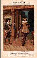 CHROMO A PYGMALION GRANDS MAGASINS DE NOUVEAUTES CYRANO DE BERGERAC ACTE 1er - Altri