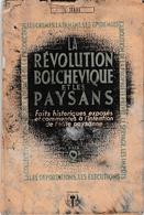 LA RÉVOLUTION BOLCHEVIQUE Et Les PAYSANS - Les Crimes, La Famine, épidémies, Déportations, Exécutions... - Histoire