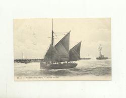62/ CPA - Boulogne Sur Mer - Rentrée Au Port - Boulogne Sur Mer
