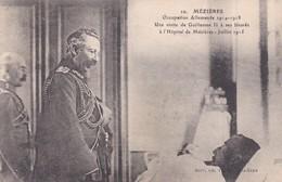 UNE VISITE DE GUILLAUME II A SES BLESSES A L'HOPITAL  DE MEZIERES JUILLET 1915  ACHAT IMMEDIAT - Guerre 1914-18
