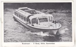 Netherlands Old Uncirculated Postcard - Passenger Ship - Rondvaart - P Koonij , Rokin , Amsterdam - Barche