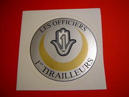 AUTOCOLLANT / 1ER REGIMENT DE TIRAILLEURS / LES OFFICIERS - Unclassified