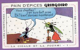Buvard Gringoire Pain D Epices - La Cigale Et La Fourmi  N° 1- Aventure De Gringo - Gingerbread