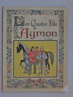 La Légende Des Quatre FILS AYMON Livre Jeunesse 1943: Contée Par BLANCHARD - Illustrateur TRUCY - Storia